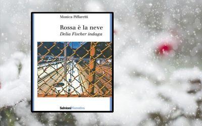 Tre ottimi motivi per leggere Rossa è la neve