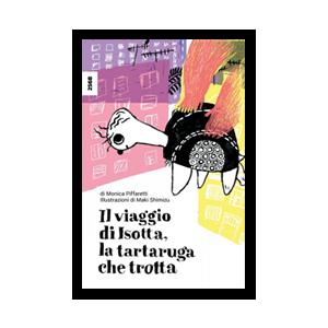 Il viaggio di Isotta, la tartaruga che trotta